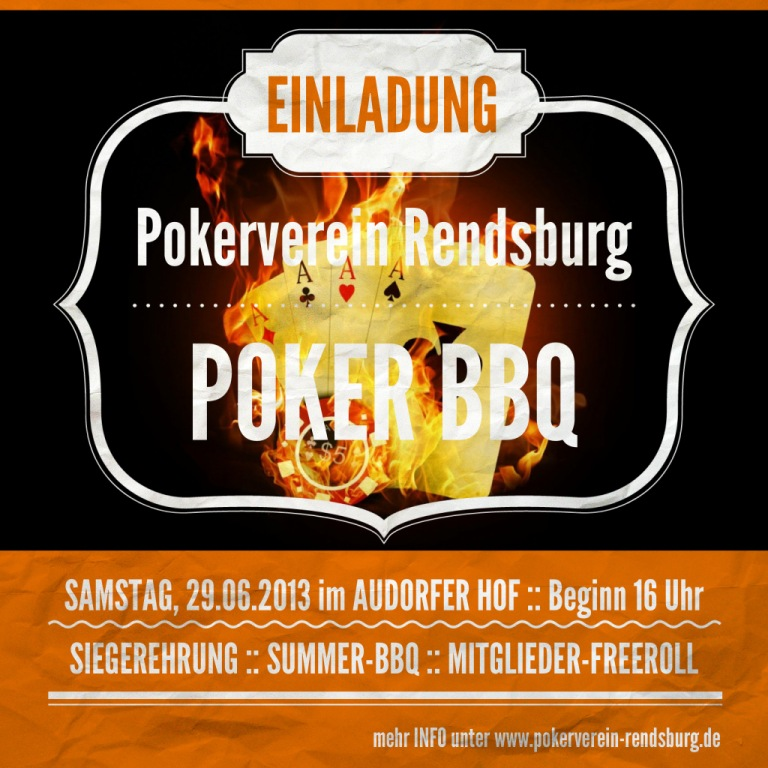 Poker BBQ Pokerverein Rendsburg 2013